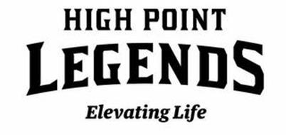 HIGH POINT LEGENDS ELEVATING LIFE
