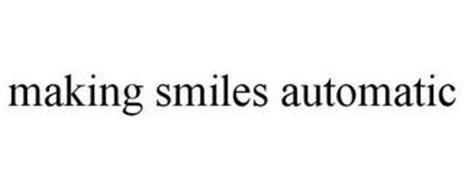 MAKING SMILES AUTOMATIC