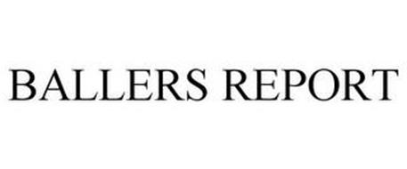BALLERS REPORT