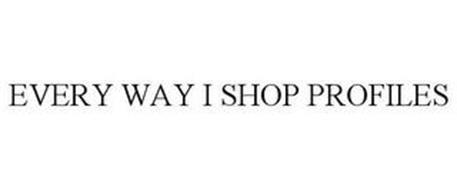 EVERY WAY I SHOP PROFILES