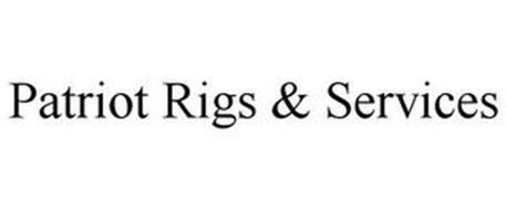 PATRIOT RIGS & SERVICES