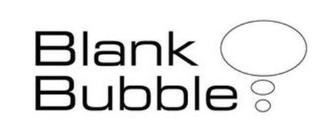 BLANK BUBBLE