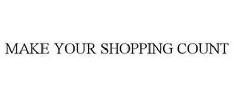 MAKE YOUR SHOPPING COUNT