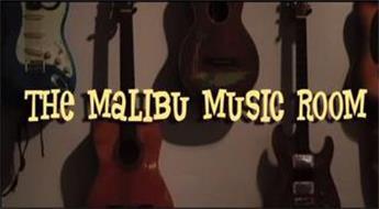 THE MALIBU MUSIC ROOM
