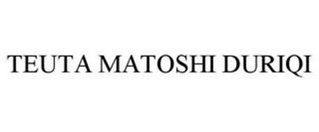 TEUTA MATOSHI DURIQI