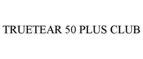 TRUETEAR 50 PLUS CLUB