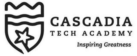 CASCADIA TECH ACADEMY INSPIRING GREATNESS
