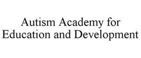 AUTISM ACADEMY FOR EDUCATION AND DEVELOPMENT