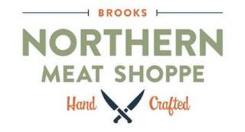 BROOKS NORTHERN MEAT SHOPPE HAND CRAFTED