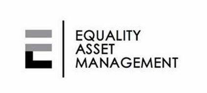 E EQUALITY ASSET MANAGEMENT