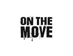 ON THE MOVE