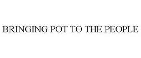 BRINGING POT TO THE PEOPLE