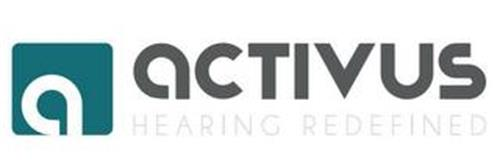 A ACTIVUS HEARING REDEFINED