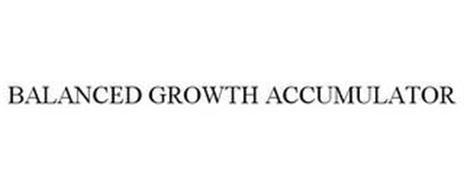 BALANCED GROWTH ACCUMULATOR