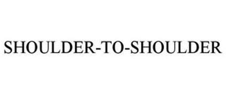 SHOULDER-TO-SHOULDER