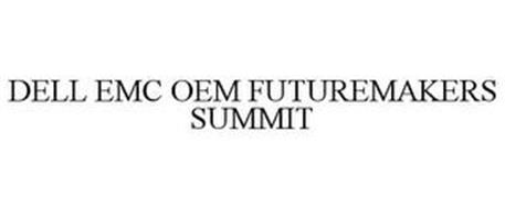 DELL EMC OEM FUTUREMAKERS SUMMIT