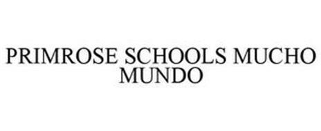 PRIMROSE SCHOOLS MUCHO MUNDO