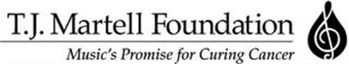T.J. MARTELL FOUNDATION MUSIC'S PROMISEFOR CURING CANCER