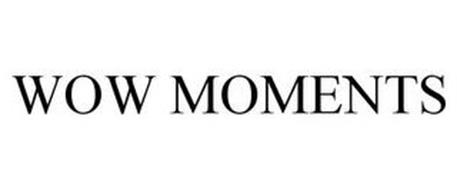 WOW MOMENTS
