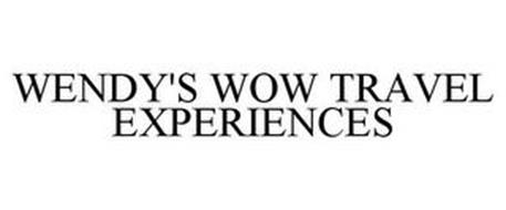 WENDY'S WOW TRAVEL EXPERIENCES