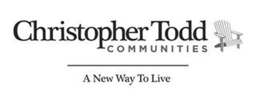 CHRISTOPHER TODD COMMUNITIES A NEW WAY TO LIVE