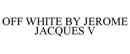 OFF WHITE BY JEROME JACQUES V