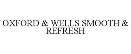 OXFORD & WELLS SMOOTH & REFRESH