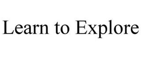 LEARN TO EXPLORE