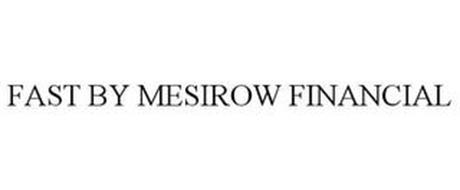 FAST BY MESIROW FINANCIAL