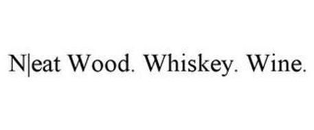 N EAT WOOD. WHISKEY. WINE.