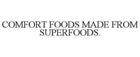 COMFORT FOODS MADE FROM SUPERFOODS.