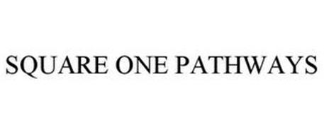 SQUARE ONE PATHWAYS