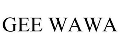 GEE WAWA