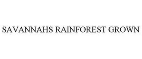 SAVANNAHS RAINFOREST GROWN