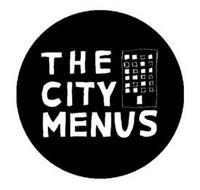 THE CITY MENUS