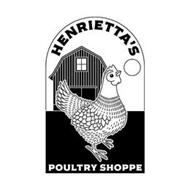 HENRIETTA'S POULTRY SHOPPE