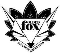 FOLDED FOX JAPANESE GREEN TEAS