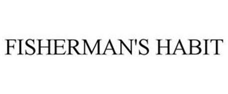 FISHERMAN'S HABIT