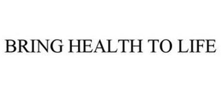 BRING HEALTH TO LIFE