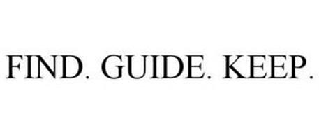 FIND. GUIDE. KEEP.