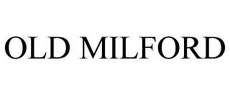 OLD MILFORD