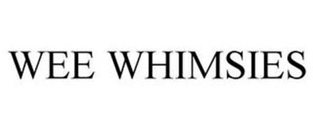 WEE WHIMSIES