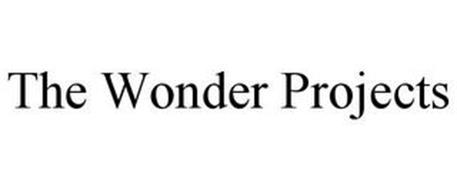 THE WONDER PROJECTS