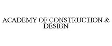 ACADEMY OF CONSTRUCTION & DESIGN