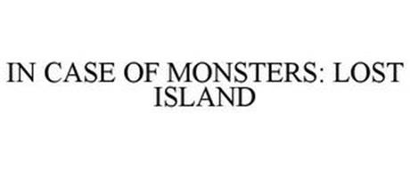 IN CASE OF MONSTERS: LOST ISLAND
