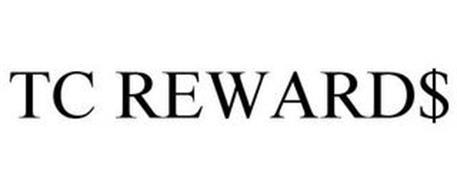 TC REWARD$