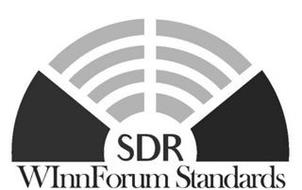 SDR WINN FORUM STANDARDS