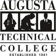 AUGUSTA TECHNICAL COLLEGE ESTABLISHED 1961