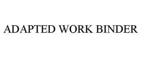 ADAPTED WORK BINDER