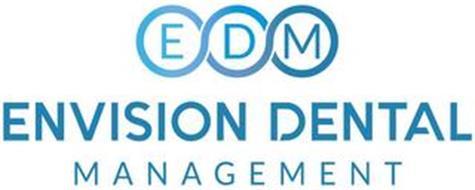 EDM ENVISION DENTAL MANAGEMENT